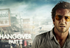 bradley cooper, The hangover part 2, мальчишник 2 из вегаса в бангкок